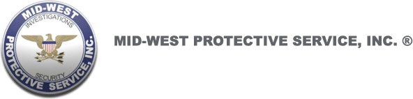 Mid-West Protective Service - Private Investigators - Private Detectives - Polygraph